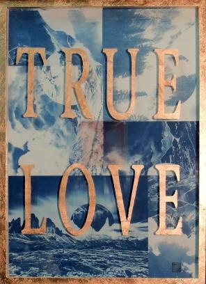 TRUE LOVE 72 x 52
